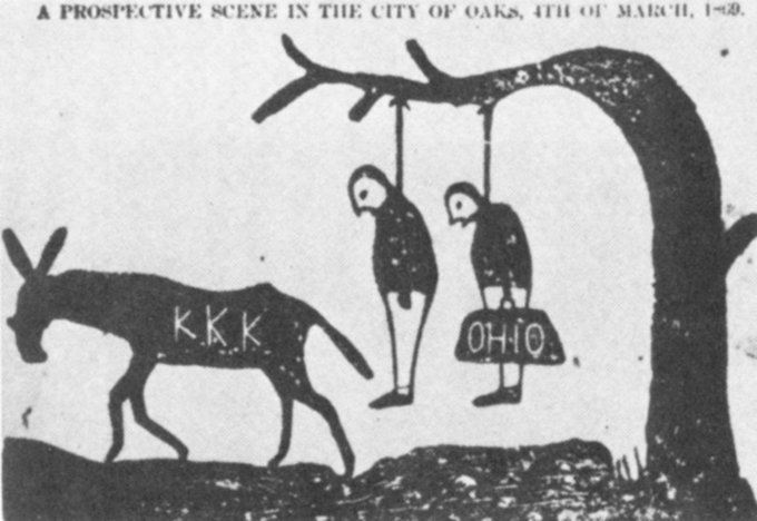 "The cartoon shows a donkey labelled ""KKK"" walking away from a tree in which two men, one of whom is holding a bag labelled ""Ohio,"" are lynched. The inscription at the top of the cartoon reads, ""A prospective scene in the city of Oaks, 4th of March, 1869."""