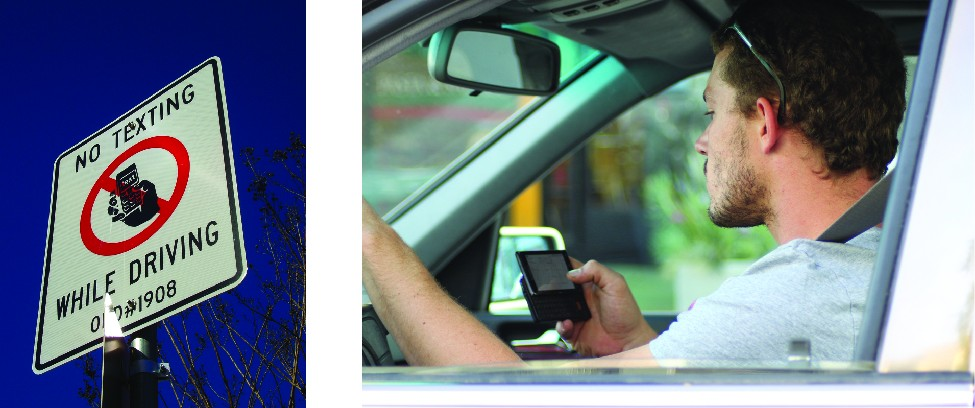 On the left is an image of a sign that reads No texting while driving. On the right is an image of a man texting while driving.